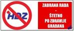 fotomontaza.php?s_vjest_id=59&zabrana-rada-stetno-po-zdravlje-gradana